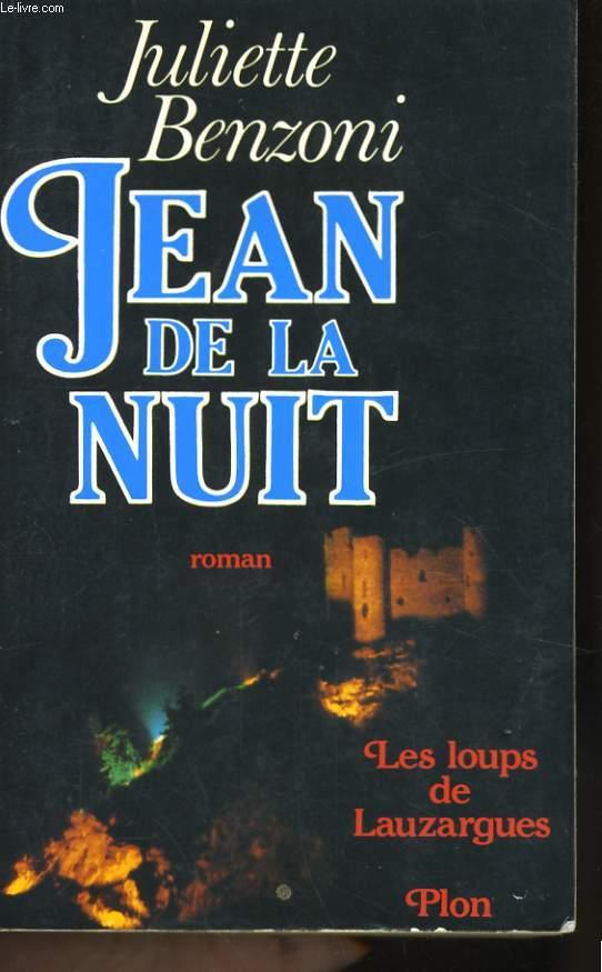 JEAN DE LA NUIT (LES LOUPS DE LAUZARGUES)