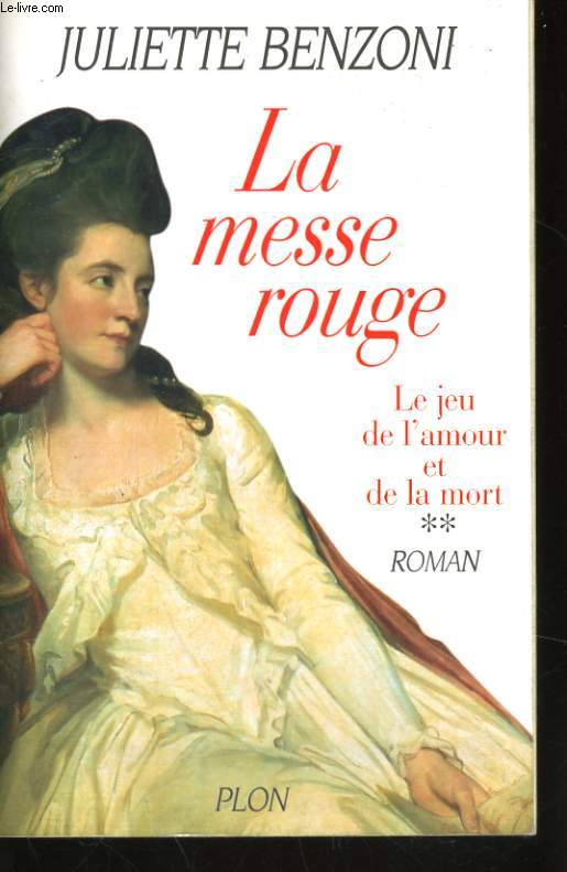 LA MESSE ROUGE (LE JEU DE L'AMOUR ET DE LA MORT, 2)