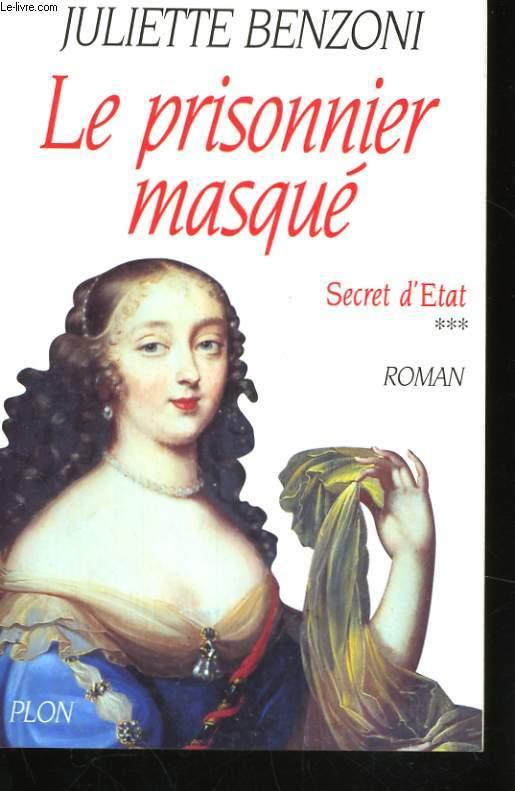 LE PRISONNIER MASQUE (SECRET D'ETAT, 3)