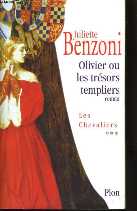 OLIVIER OU LES TRESORS TEMPLIERS (LES CHEVALIERS, 3)