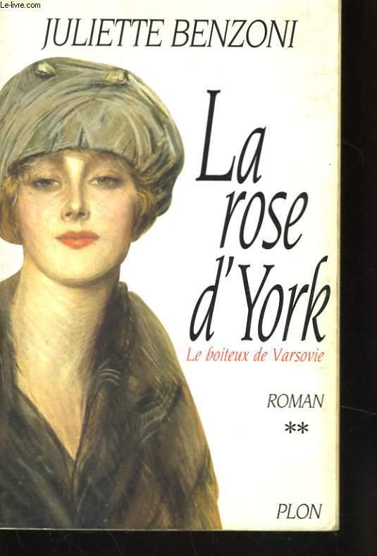 LE BOITEUX DE VARSOVIE, 2: LA ROSE D'YORK