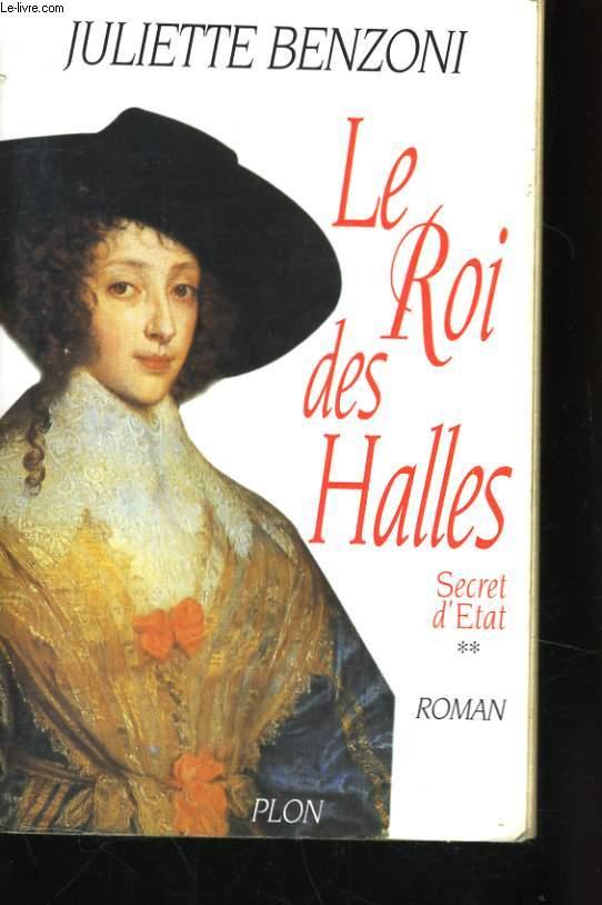 LE ROI DES HALLES, SECRET D'ETAT 2