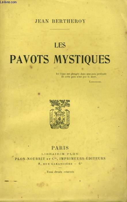 LES PAVOTS MYSTIQUES