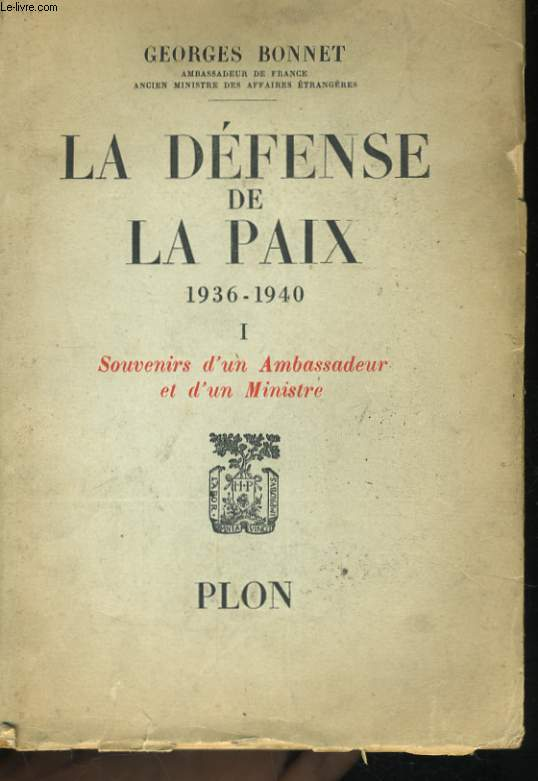 LA DEFENSE DE LA PAIX, TOMES 1 ET 2