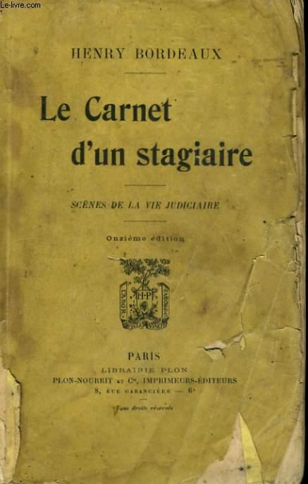 LE CARNET D'UN STAGIAIRE, SCENES DE LA VIE JUDICIAIRE
