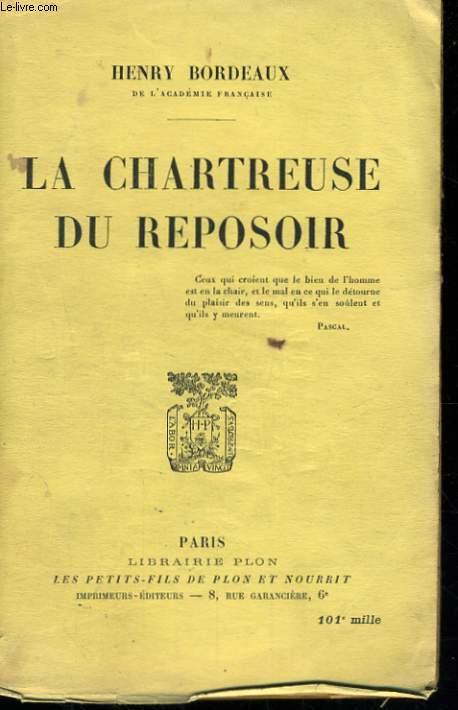 LA CHARTREUSE DU REPOSOIR