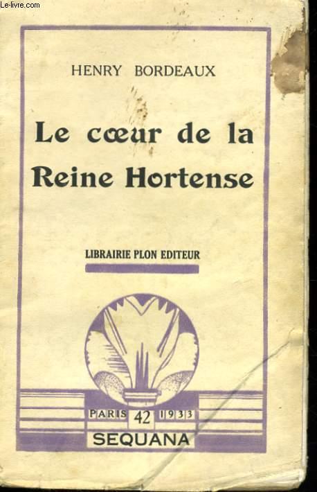 LE COEUR DE LA REINE HORTENSE