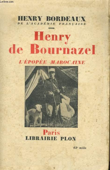 HENRY DE BOURNAZEL, L'EPOPEE MAROCAINE