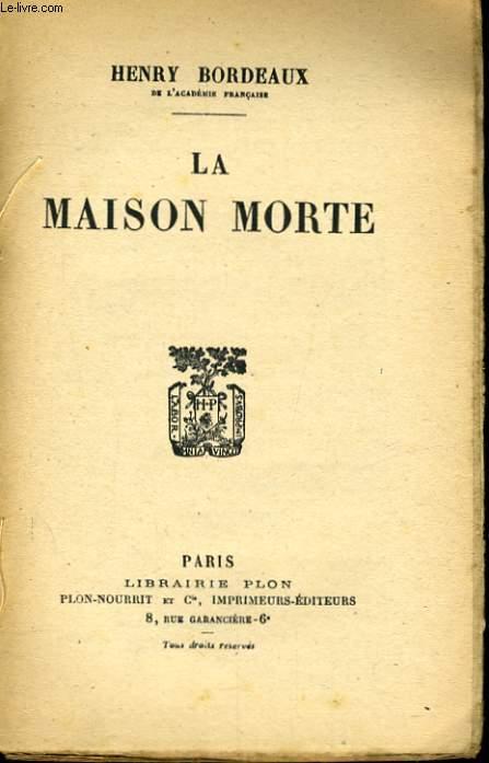 LA MAISON MORTE