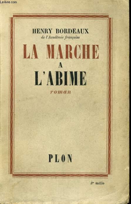 LA MARCHE A L'ABIME