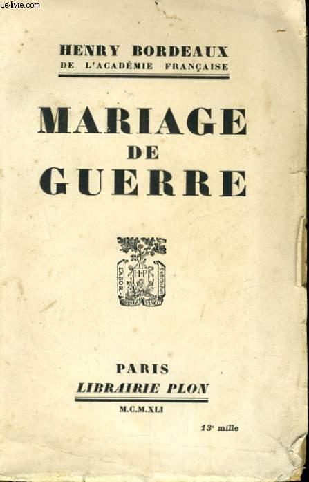 MARIAGE DE GUERRE