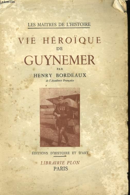 VIE HEROIQUE DE GUYNEMER
