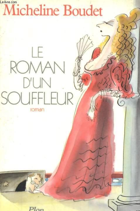 LE ROMAN D'UN SOUFFLEUR