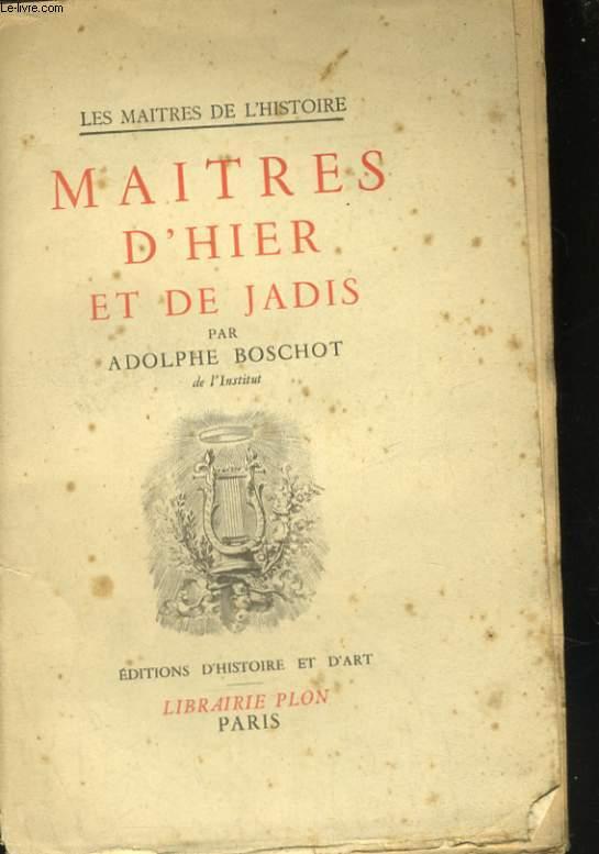 MAITRES D'HIER ET DE JADIS