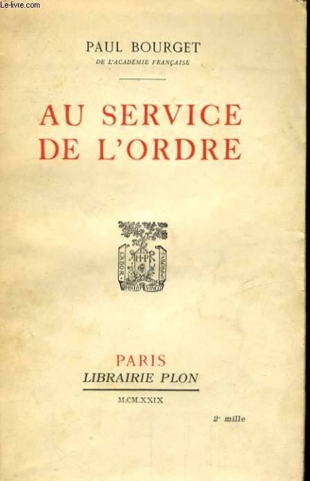 AU SERVICE DE L'ORDRE