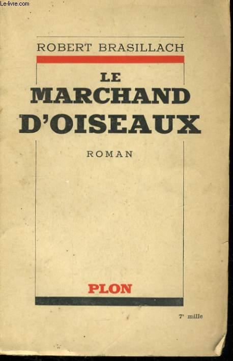 LE MARCHAND D'OISEAUX