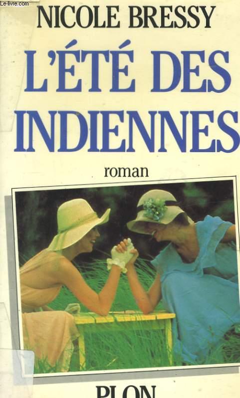 L'ETE DES INDIENNES