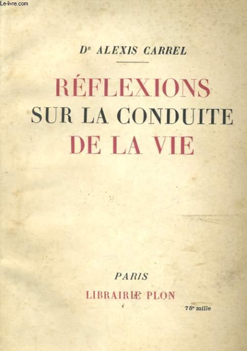REFLEXIONS SUR LA CONDUITE DE LA VIE