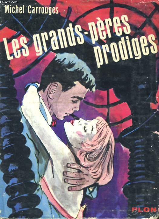 LES GRANDS-PERES PRODIGES
