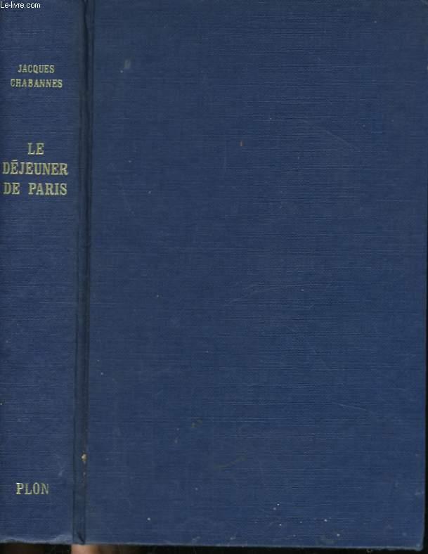 LES QUATRE VENTS DU MONDE, 2: LE DEJEUNER DE PARIS