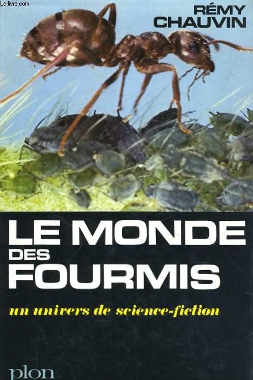 LE MONDE DES FOURMIS, UN UNIVERS DE SCIENCE-FICTION