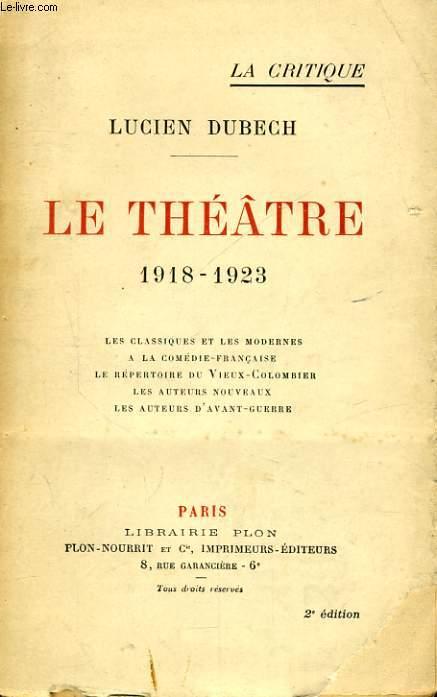 LE THEATRE, 1918-1923