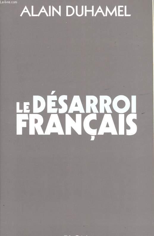 LE DESARROI FRANCAIS