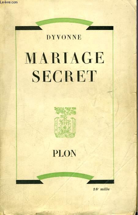 MARIAGE SECRET