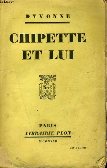 CHIPETTE ET LUI