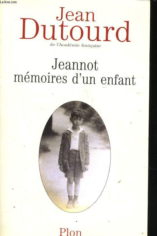 JEANNOT, MEMOIRES D'UN ENFANT