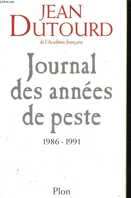 JOURNAL DES ANNEES DE PESTE, 1986-1991