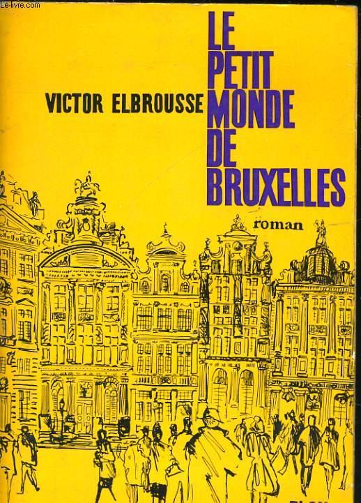 LE PETIT MONDE DE BRUXELLES