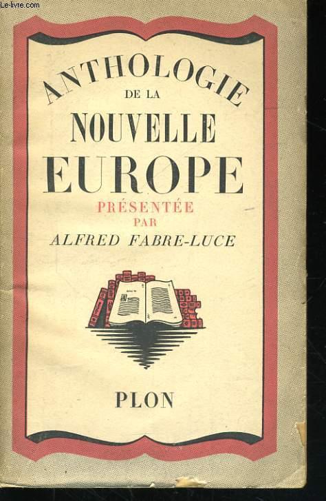 ANTHOLOGIE DE LA NOUVELLE EUROPE