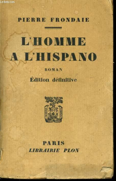 L'HOMME A L'HISPANO
