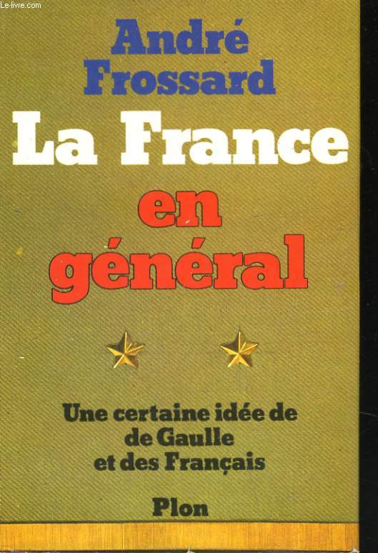 LA FRANCE EN GENERAL