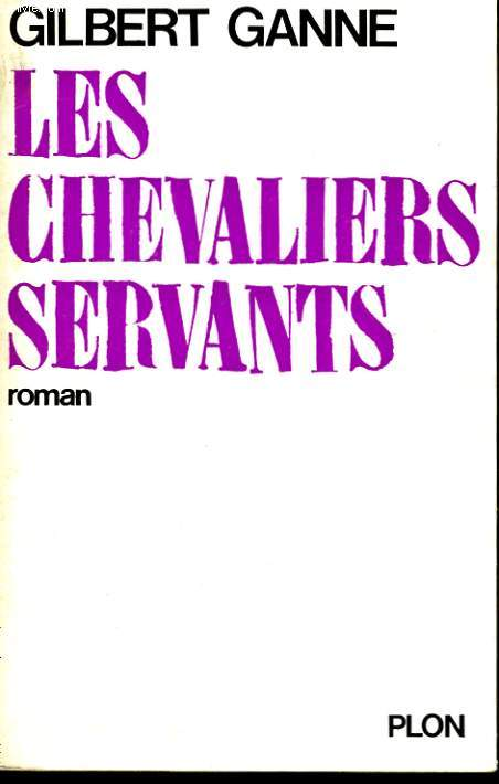 LES CHEVALIERS SERVANTS