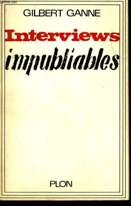 INTERVIEWS IMPUBLIABLES