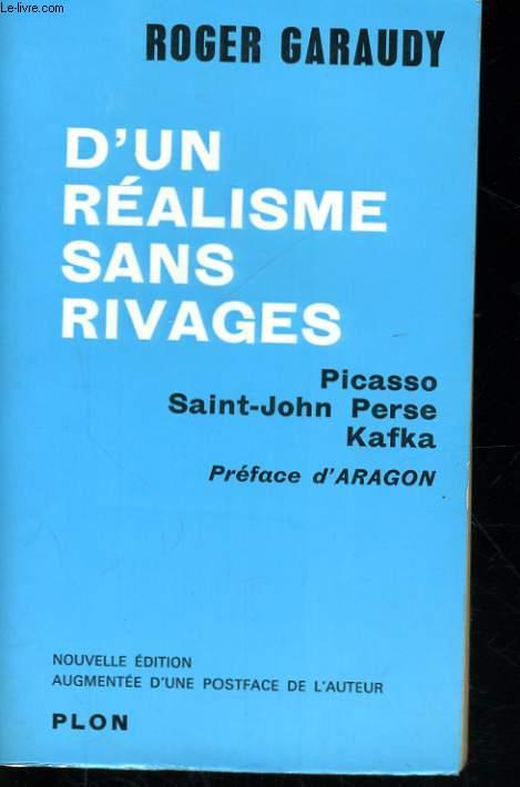 D'UN REALISME SANS RIVAGES - PICASSO, SAINT-JOHN PERSE, KAFKA