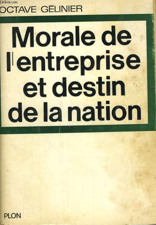 MORALE DE L'ENTREPRISE ET DESTIN DE LA NATION