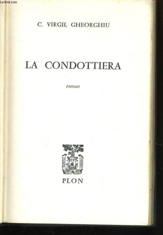 LA CONDOTTIERA