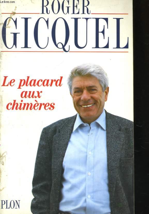 LE PLACARD AUX CHIMERES