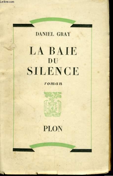 LA BAIE DU SILENCE