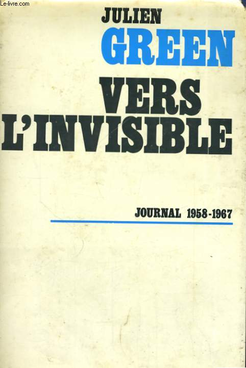 VERS L'INVISIBLE, 1958-1967
