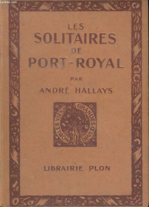 LES SOLITAIRES DE PORT-ROYAL