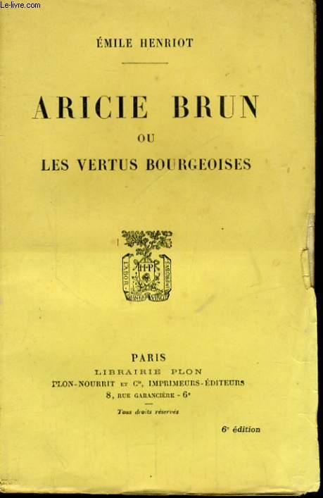 ARICIE BRUN OU LES VERTUS BOURGEOISES