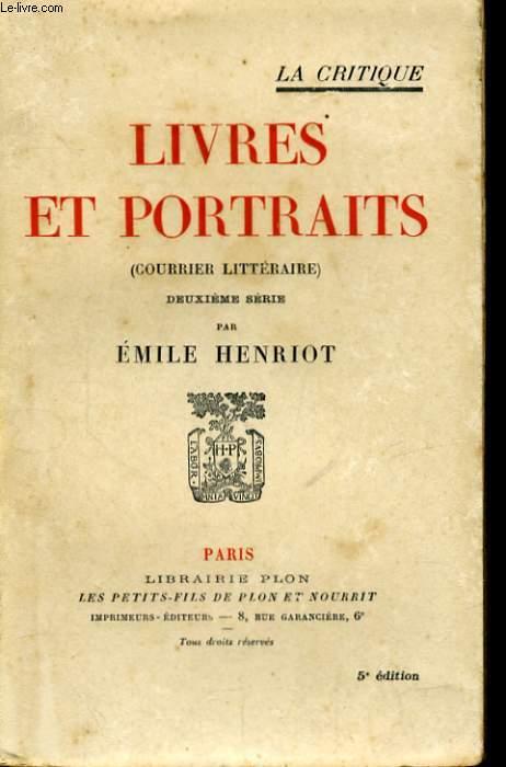 LIVRES ET PORTRAITS (COURRIER LITTERAIRE)