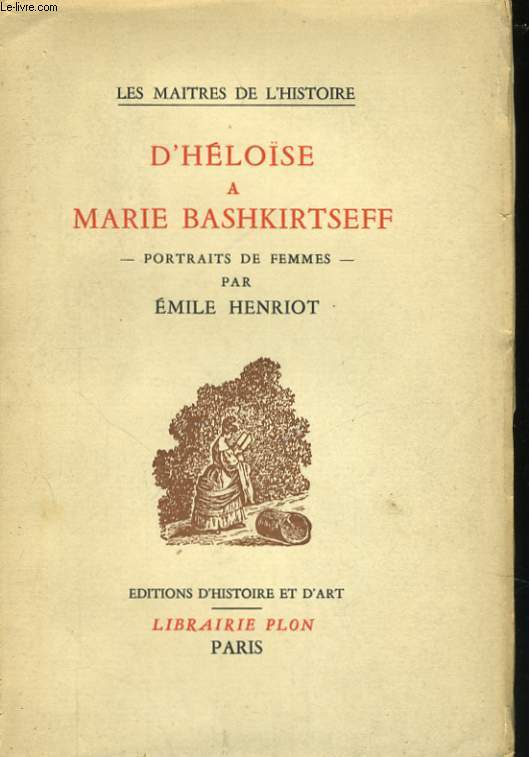 D'HELOISE A MARIE BASHKIRTSEFF