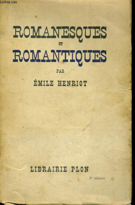 ROMANESQUES ET ROMANTIQUES