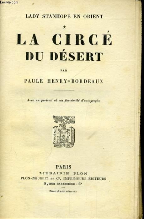 LADY STANHOPE EN ORIENT, TOME 1: LA CIRCE DU DESERT