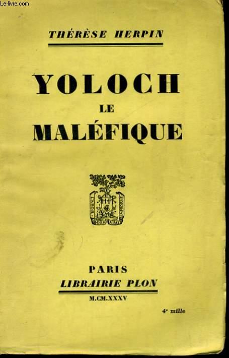 YOLOCH LE MALEFIQUE